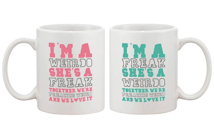 Weirdo Freak Best Friends Mugs
