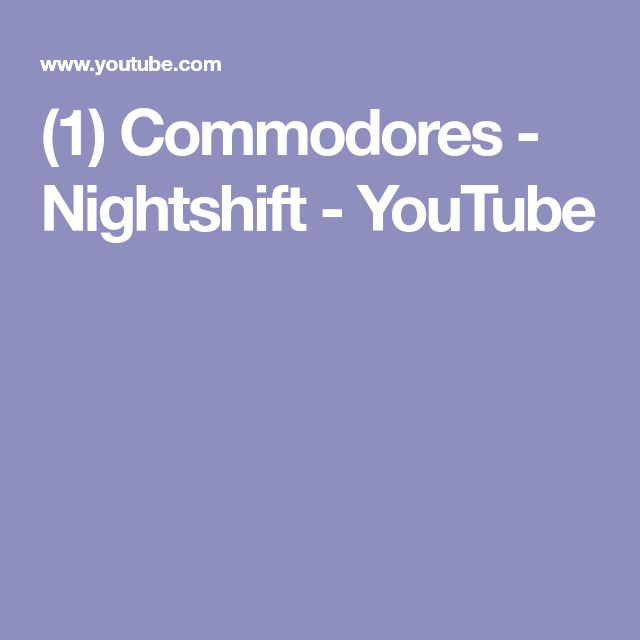 (1) Commodores - Nightshift - YouTube