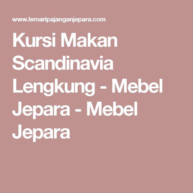 Kursi Makan Scandinavia Lengkung - Mebel Jepara - Mebel Jepara