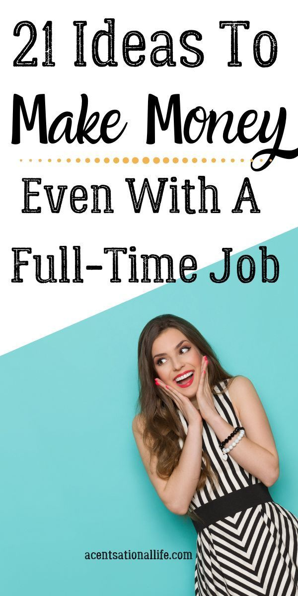 Creative Ways To Make Money Even With A Full-Time Job! How To Create Multiple St… – Money Tips