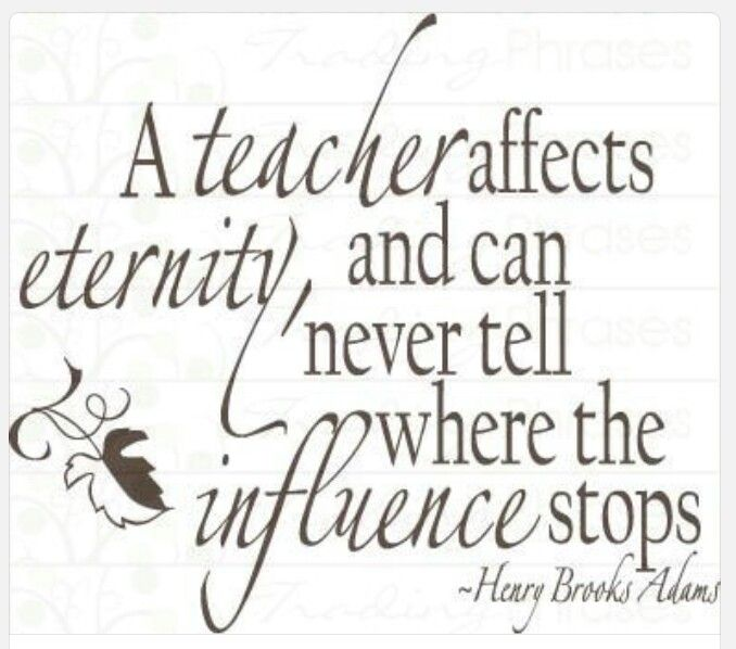 """my teacher has a big influence """"the teacher who changed my life was, serendipitously, my english teacher for kindergarten, 7th grade and senior year of high school ms barbato taught me how to write eloquently (i hope), and she had this unexplained faith in me that really galvanized me as a student."""