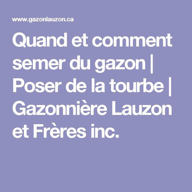 Quand et comment semer du gazon | Poser de la tourbe | Gazonnière Lauzon et Frères inc.