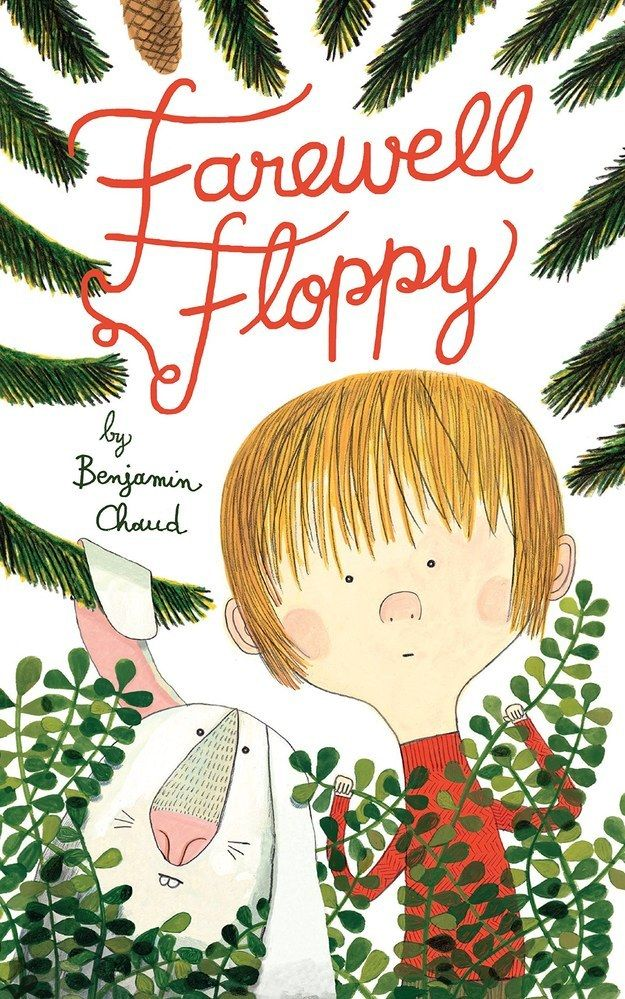 Farewell Floppy by Benjamin Chaud | 29 Ridiculously Wonderful New Books To Read With Kids