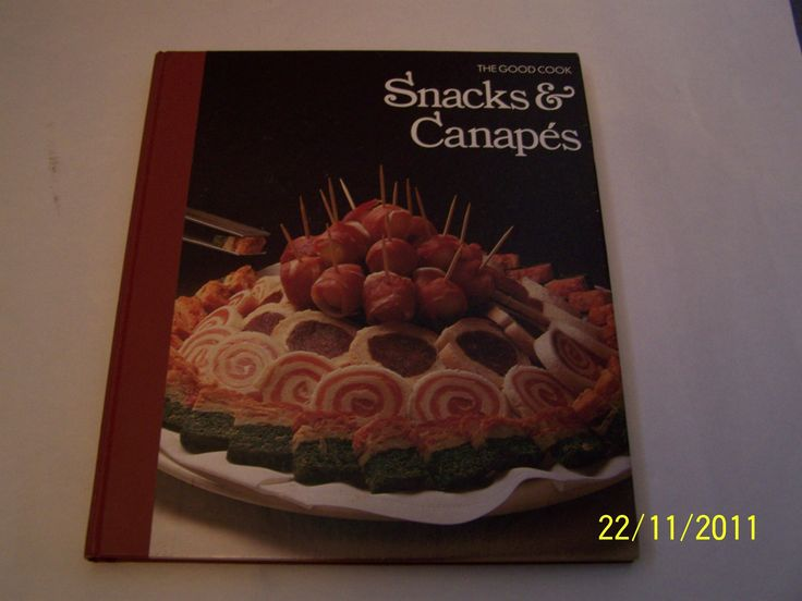Snacks and Canapes (Good Cook): Amazon.co.uk: the editors of Time-Life Books: 9780705406079: Books