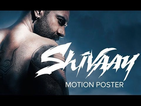 Shivaay | Official Motion Poster | Ajay Devgn - YouTube