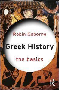 Greek History: The basics - Robin Osborne - Ground Floor - 938 O81G 2014