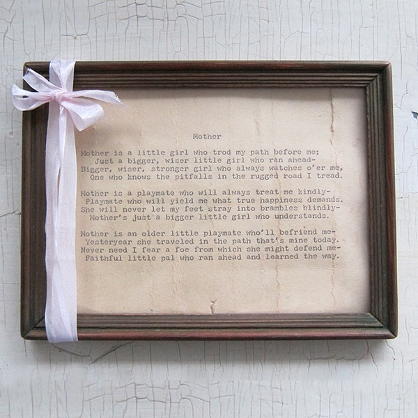 Rachel Ashwell Shabby Chic Couture Mother's Poem Reproduction-touches my heart.  Wish i could buy it for every mom i know