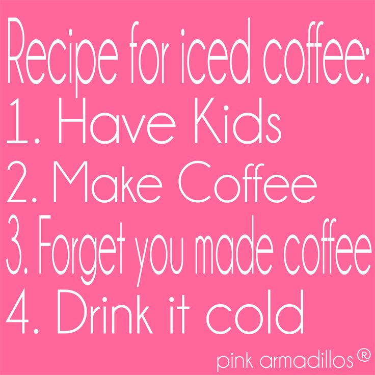 #momlife #caffeine #coffee #thestruggle #funnyquotes #humor #pinkarmadillos