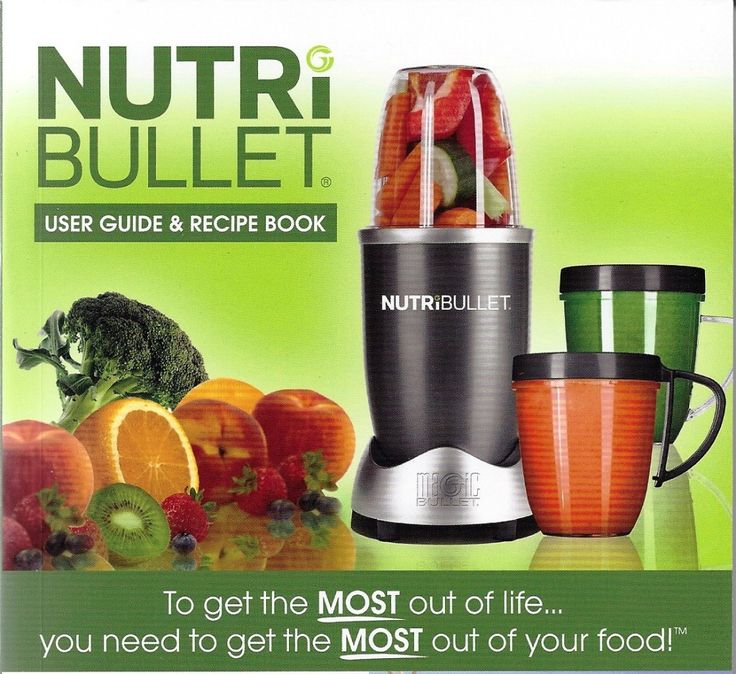 Nutribullet - Recipes for Weight Loss and Healthy Living
