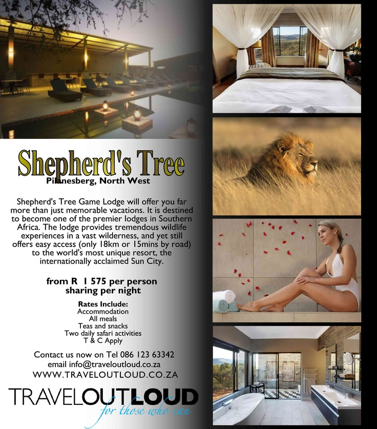 Shepherd's Tree, Pilanesberg, North West  Shepherd's Tree Game Lodge will offer you far more than just memorable vacations. It is destined to become one of the premier lodges in Southern Africa. The lodge provides tremendous wildlife experiences in a vast wilderness, and yet still offers easy access (only 18km or 15mins by road) to the world's most unique resort, the internationally acclaimed Sun City. WWW.TRAVELOUTLOUD.CO.ZA
