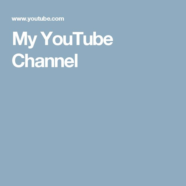 My YouTube Channel. Please check it out.