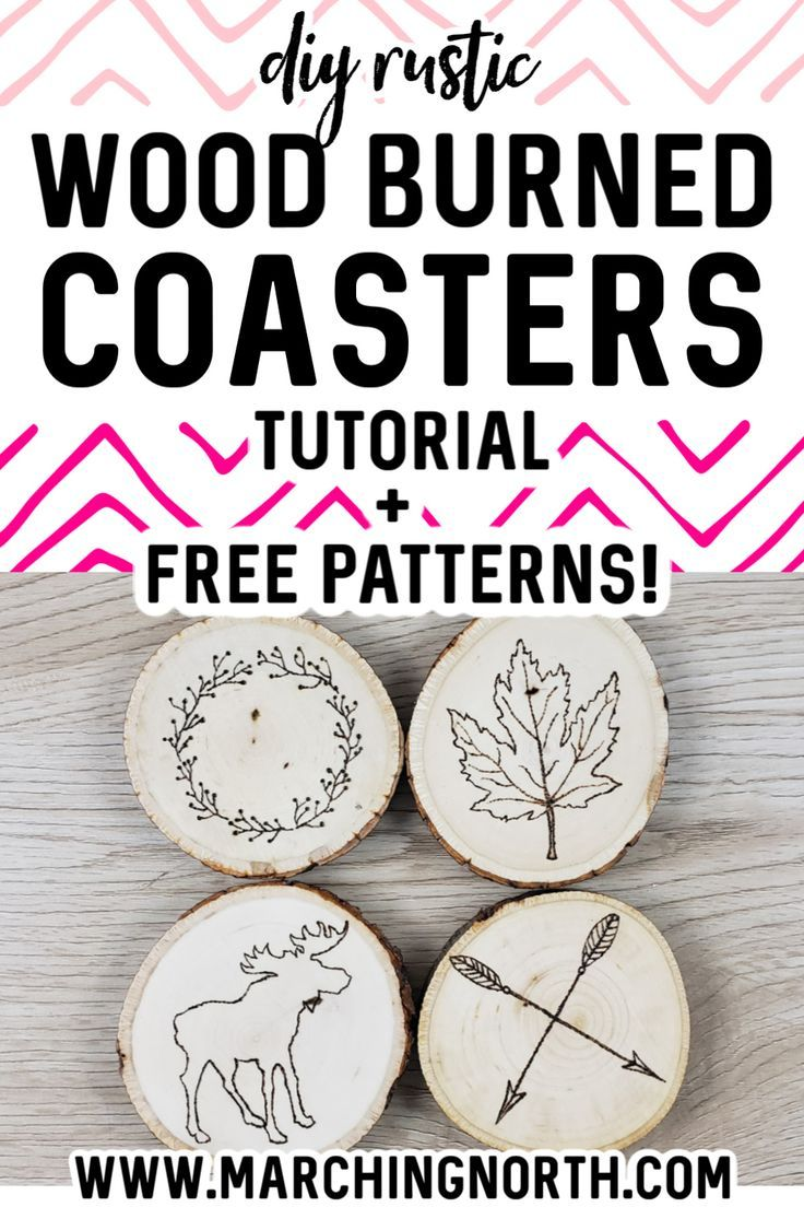 Rustic Wood Burned Coasters Tutorial Free Printable Patterns In 2020 Quick Diy Gifts Wood Burning Patterns Picture Gifts Diy