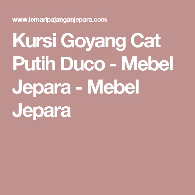 Kursi Goyang Cat Putih Duco - Mebel Jepara - Mebel Jepara