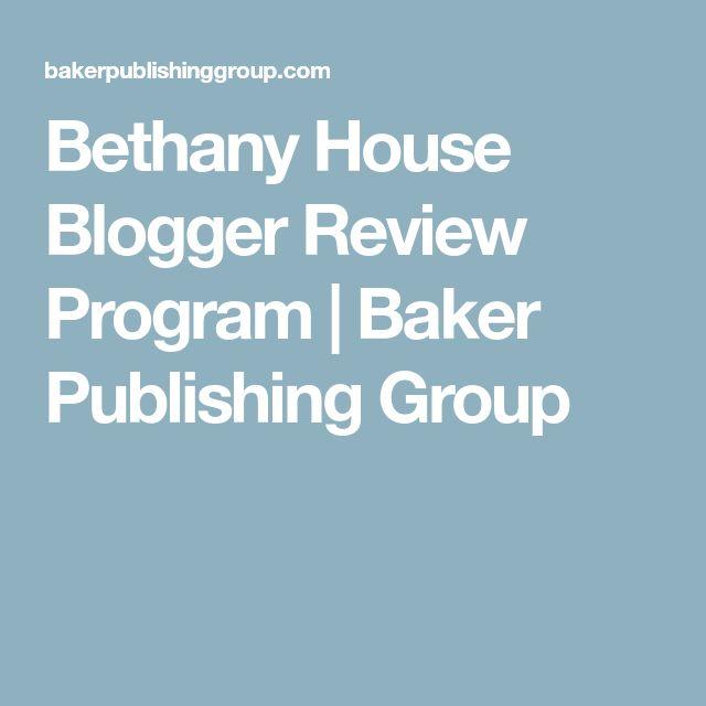 Bethany House Blogger Review Program | Baker Publishing Group