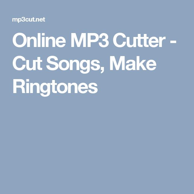 Online MP3 Cutter - Cut Songs, Make Ringtones