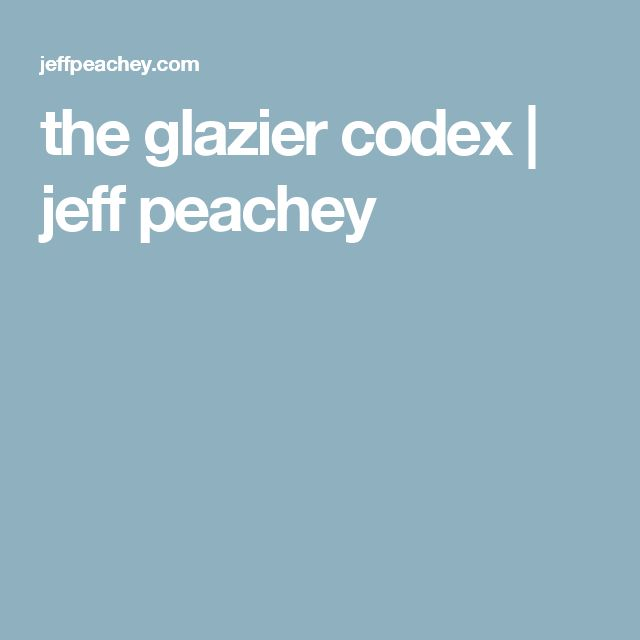 the glazier codex | jeff peachey
