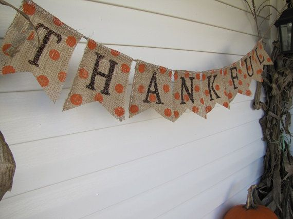 Cute Thanksgiving banner with polka-dots and burlap.