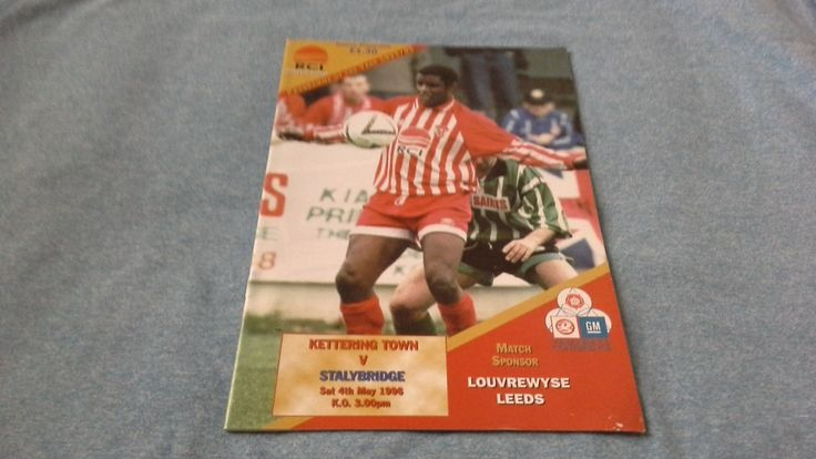 Football programme Kettering Town v Stalybridge Celtic Saturday 4th May 1996 by brianspastimes on Etsy