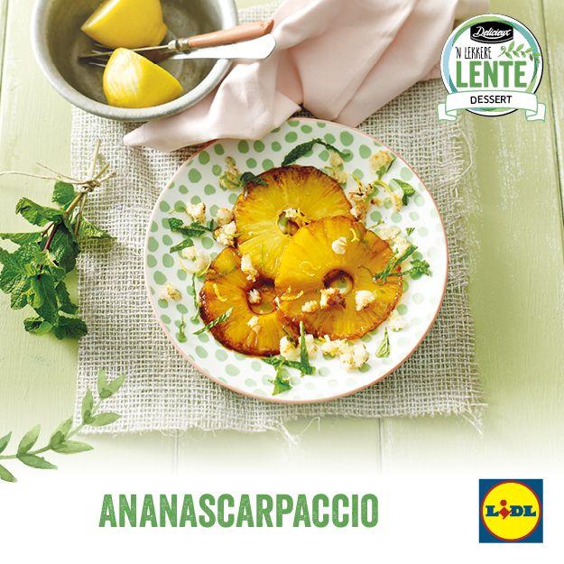 Recept voor ananascarpaccio #Lente bij #Lidl #dessert #ananas #carpaccio
