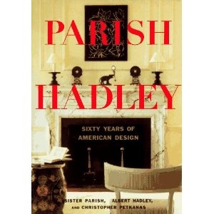 Sixty Years Of American Design Parish And Albert Hadley HadleyInterior BooksBooks