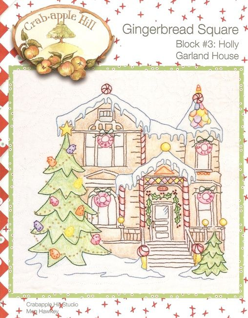 Gingerbread House Quilt Pattern Free : Crabapple Hill Patterns Free Shop Online ? Kits ? All Kits ? GSqr Holly Garland House KIT ...
