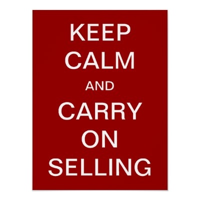 A Great Motto for our Sales Team!