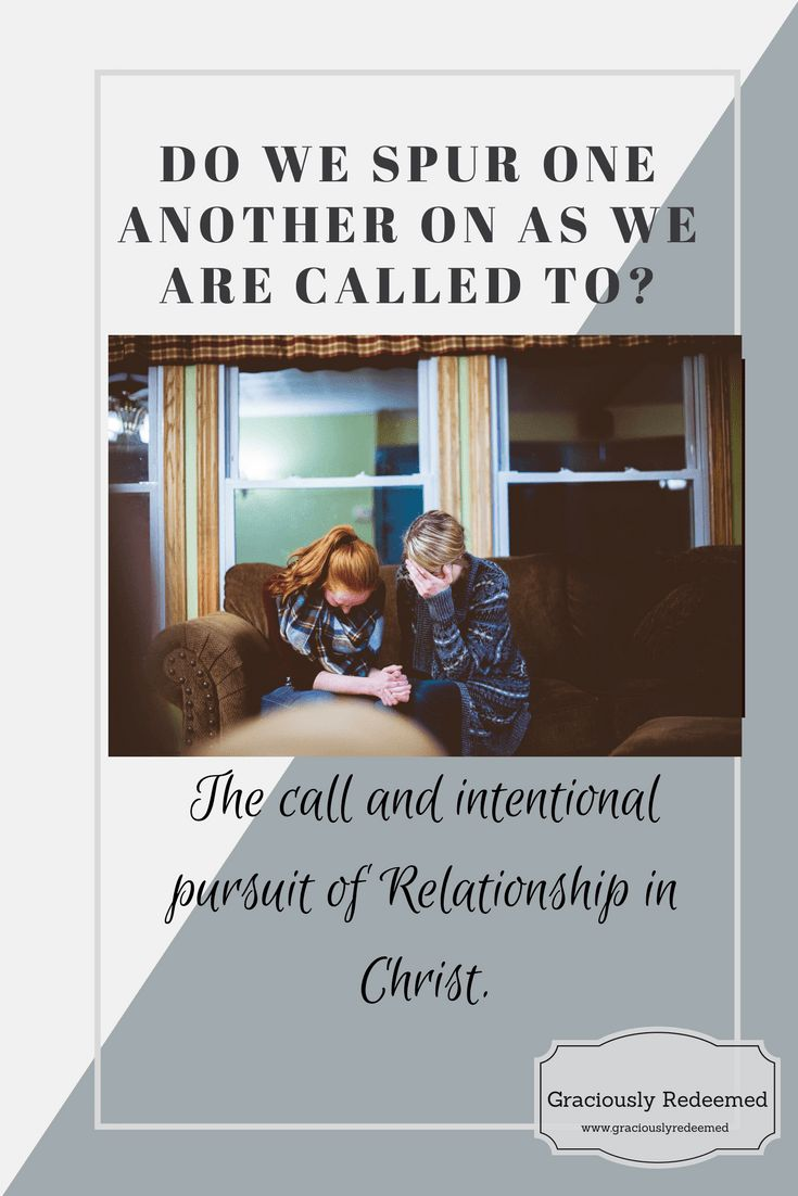 """Do we """"spur one another on"""" as we are called to? - Graciously Redeemed"""