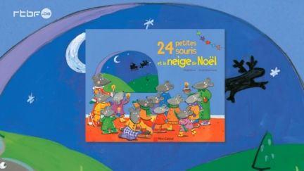 HISTOIRE - 24 PETITES SOURIS ET LA NEIGE DE NOEL du 20 décembre 2013, Histoires lues : RTBF Vidéo