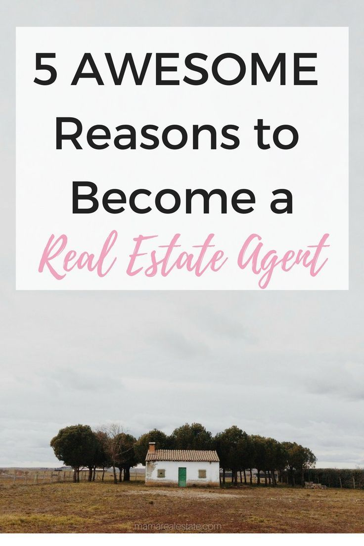 5 Reasons Why I Love Being a Real Estate Agent (And Why You Should Too!)