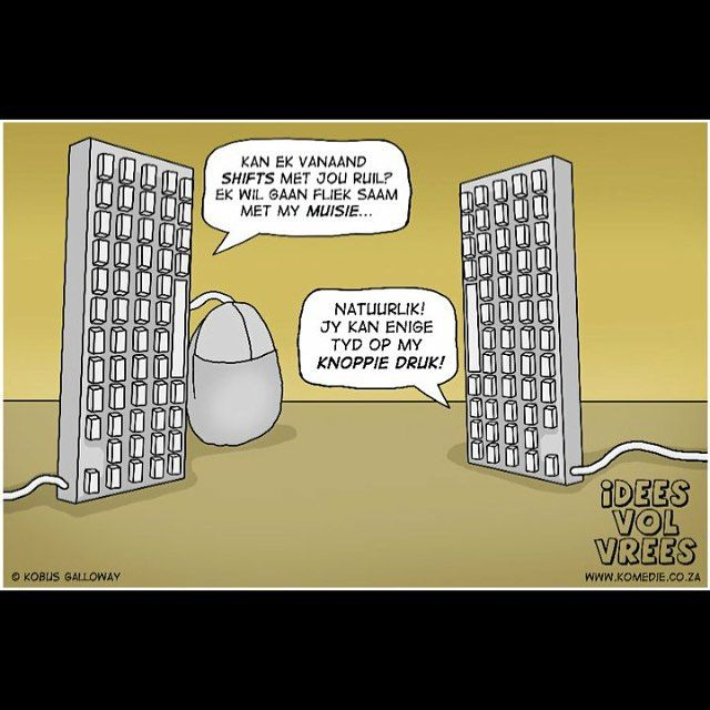 Rekenaar snaaksie!  #shift #rekenaar #computer #mouse #muisie #Idees_vol_vrees #afrikaans #snaaks #grap #lag #lag_n_dag
