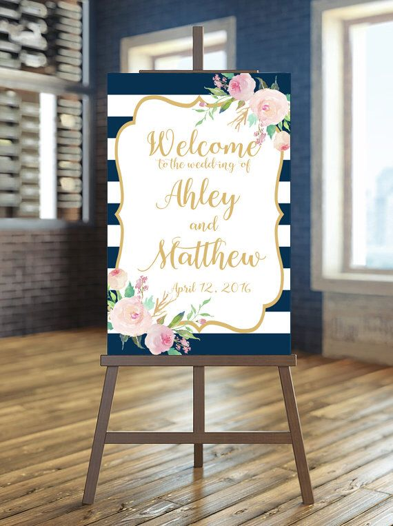 You talked about having signs? Cute quotes or something like this, but let's be sure to do them in navy? s on Etsy https://www.etsy.com/listing/286335999/printable-wedding-sign-welcome-wedding