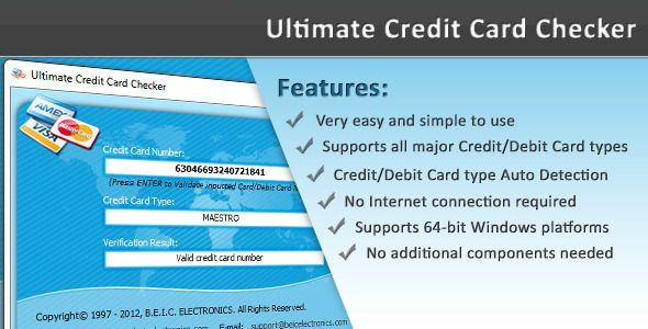 Ultimate Credit Card Checker . Ultimate Credit Card Checker is a small, simple and innovative utility that can be used to Identify, Validate and Check almost all major Credit/Debit Card