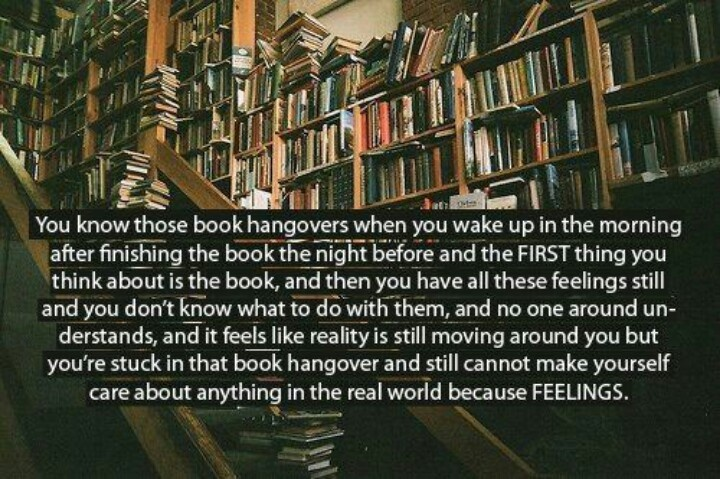 Book hangover- how I felt after finishing Clockwork Princess... THE EPILOGUE THOUGH SOMEONE COME CRY WITH ME