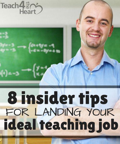 8 insider tips for landing your ideal teaching job - Teach 4 the Heart