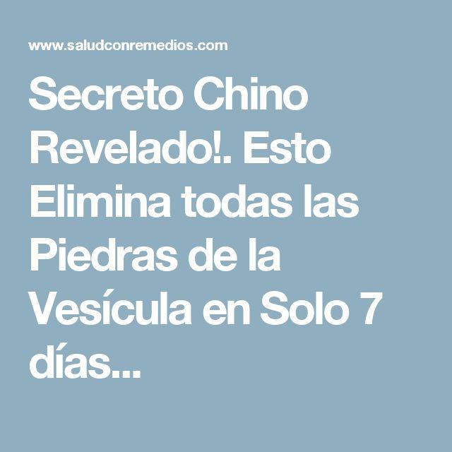 Secreto Chino Revelado!. Esto Elimina todas las Piedras de la Vesícula en Solo 7 días...