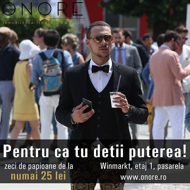 #detiiputerea  www.onore.ro  #papioane #putere #domn #eleganta #onore #innobileazatinutadomnilor