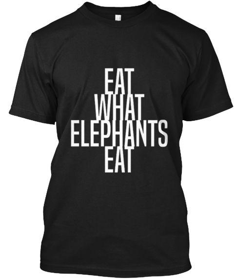 Eat W Hat Elephants Eat Black T-Shirt Front