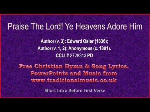 Praise The Lord Ye Heavens Adore Him - Hymn Lyrics & Music