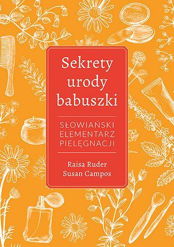 Okładka książki Sekrety urody Babuszki. Słowiański elementarz pielęgnacji