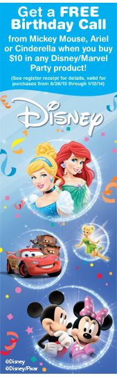 get a free birthday call, mickey mouse, ariel, cinderella, when you buy $10 in any disney/marvel party product