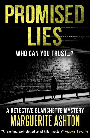 I reviewed 'Promised Lies' by Marguerite Ashton ~