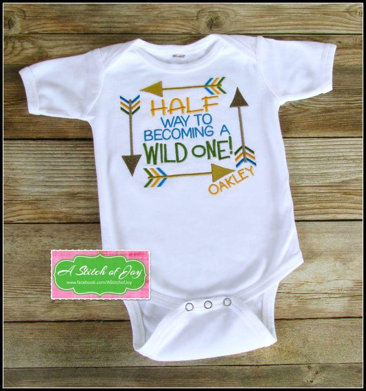 Half Birthday Shirt, Half Birthday Bodysuit, Half Birthday, Boy's Half Birthday, 1/2 Birthday, Half Way to Becoming a Wild One by AStitchofJoy on Etsy