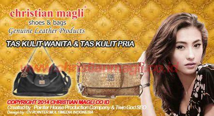 TAS KULIT WANITA dan TAS KULIT PRIA by Christian Magli Co Id