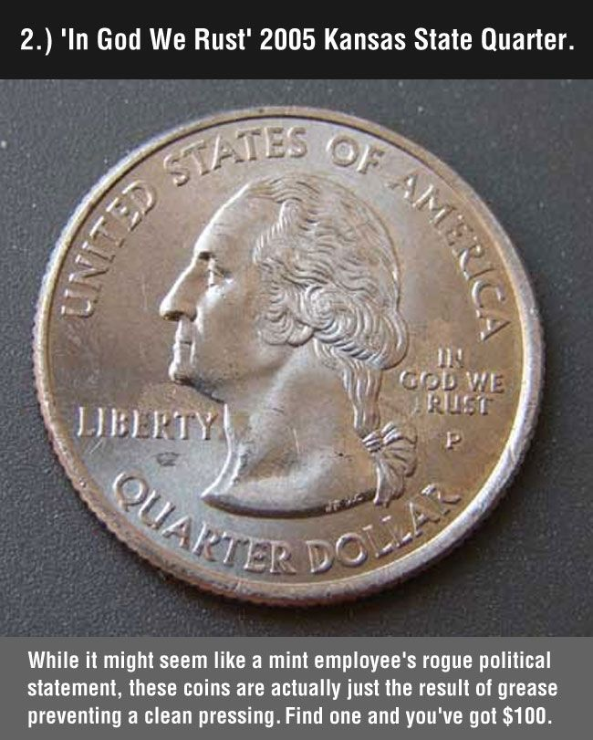 "8 Valuable Coins to Look Out For - 2005 Kansas State Quarter mistake reads ""In God We Rust"" - via The MetaPicture"