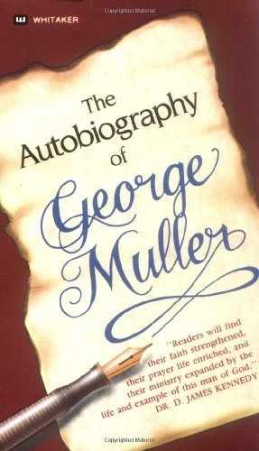 George Muller (I love this book!)