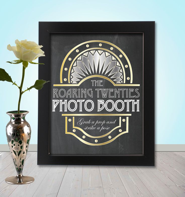 Roaring 20's Photo booth Party Props Chalkboard Sign - PRINTABLE - A4 size, Great gatsby, twenties, flapper era Photo Booth Sign by TheQuirkyQuail on Etsy https://www.etsy.com/listing/182487535/roaring-20s-photo-booth-party-props