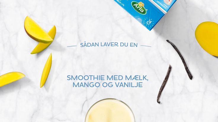 Sådan laver du en smoothie med mælk, mango og vanilje