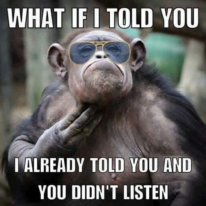 Why aren't you listening?! :p
