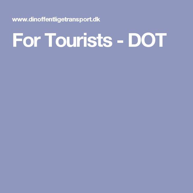 For Tourists - DOT
