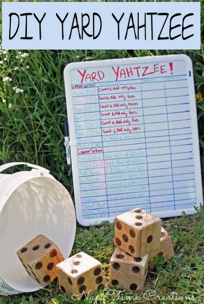 DIY Yard Yahtzee   A regular game of Yahtzee can easily be super-sized into a game of Yard Yahtzee. Perfect for all sorts of family and friend gatherings.